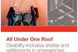 All Under One Roof – Disability-Inclusive Shelter And Settlements in Emergencies