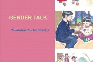 Gender Talk Training Pack: Improving gender equality and water, sanitation and hygiene (WASH) conditions in ethnic minority areas of Northern Vietnam