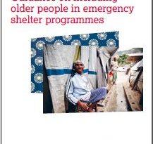 Guidance on Including Older People in Emergency Shelter Programmes