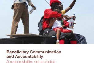 Beneficiary Communication and Accountability. A Responsibility, Not a Choice: Lessons Learned and Recommendations