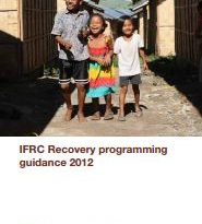 IFRC Recovery Programming Guidance 2012