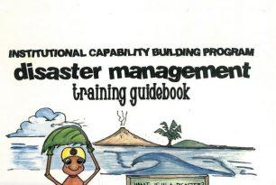 Institutional Capability Building Program: Disaster Management Training Guidebook