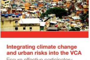 Integrating Climate Change and Urban Risks into the VCA – Ensure effective participatory analysis and enhanced community action (2014)