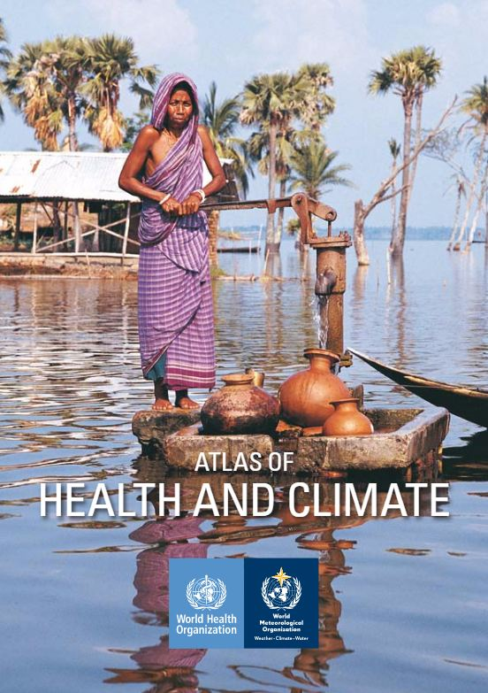 Atlas of Health and Climate (2012) - WHO and WMO