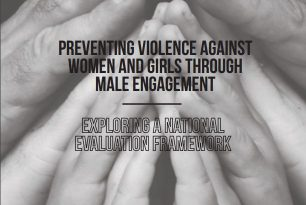 Preventing Violence against Women and Girls through Male Engagement: Exploring a National Evaluation Framework