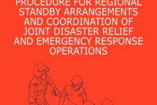 ASEAN's Standard Operating Procedure for Regional Standby Arrangements and Coordination of Joint Disaster Relief and Emergency Response Operations – SASOP