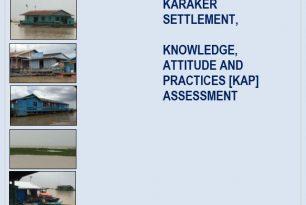 Assessment Report of Karaker Settlement – Knowledge, Attitude and Practices (KAP) Assessment