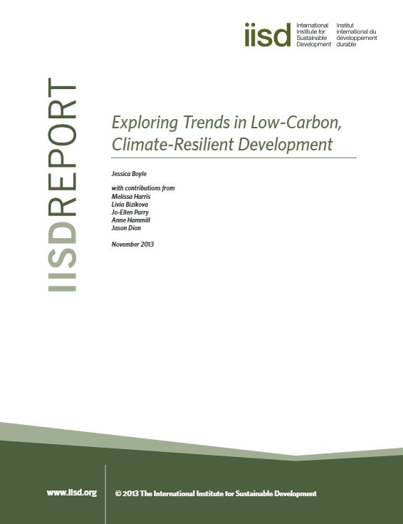 Exploring trends in low-carbon, climate resilient development (2013) - IISD