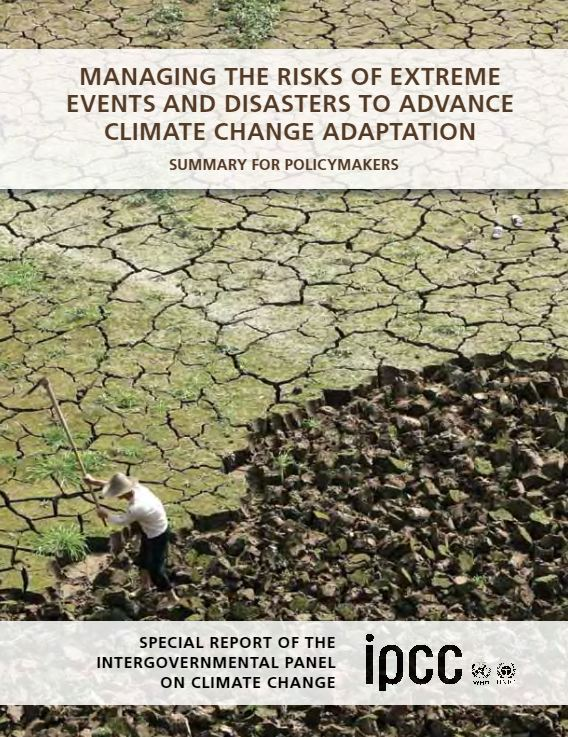Summary for policymakers on managing the risks of extreme events and disasters to advance climate change adaptation