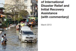 Model Act for the Facilitation and Regulation of International Disaster Relief and Initial Recovery Assistance (with commentary)
