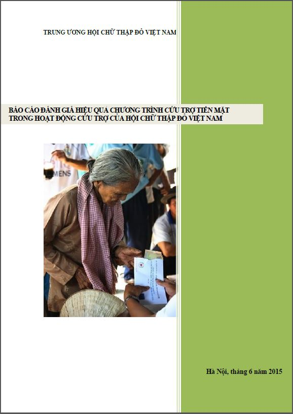 Assessment of effectiveness of the cash transfer programming (CTP) in relief activities of Viet Nam Red Cross