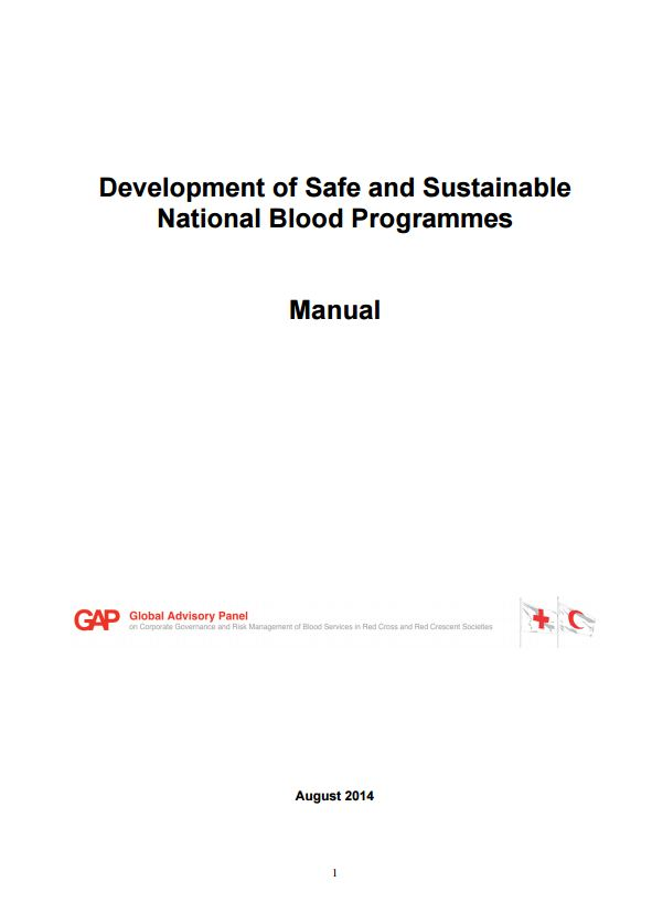 Manual: Development of Safe and Sustainable National Blood Programmes - Blood Donation Community Based Health and First Aid (CBHFA)