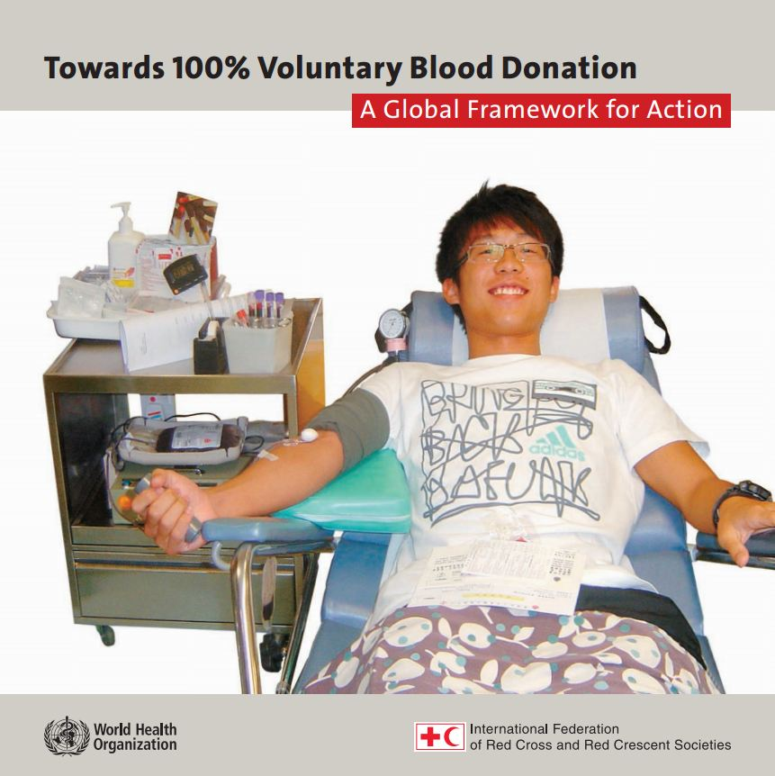 Towards 100% Voluntary Blood Donation - A Global Framework for Action - Blood Donation Community Based Health and First Aid (CBHFA)