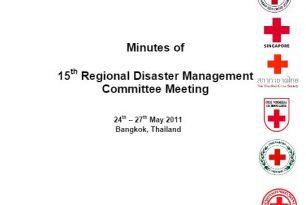 2011: 15th Regional Disaster Management Committee (RDMC), Bangkok (see minutes)