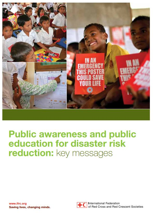 IFRC Public Awareness and public education for Disaster Risk Reduction: Key Messages - Humanitarian Diplomacy and Advocacy