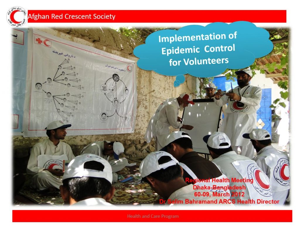 Implementation of Epidemic Control for Volunteers, Dhaka, March 2012 - Afghan Red Crescent Society - Epidemic Control for Volunteers (ECV)