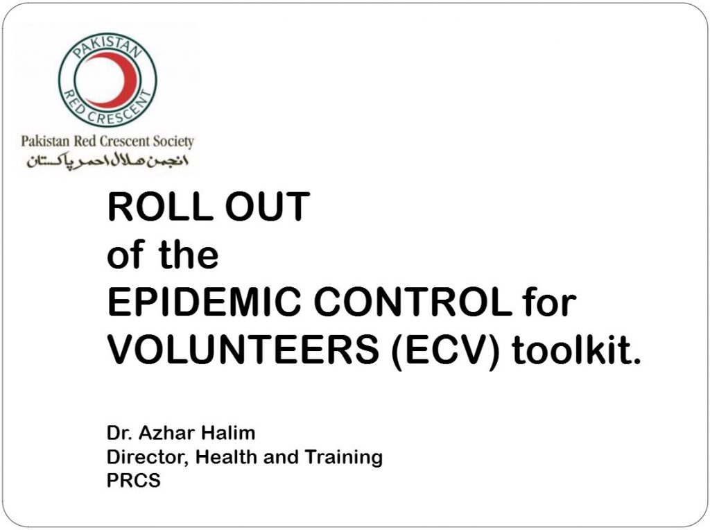 Rollout of the Epidemic Control for Volunteers Toolkit for Pakistan Red Crescent - Epidemic Control for Volunteers (ECV)