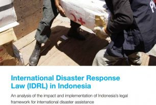 International Disaster Response Law (IDRL) in Indonesia Report