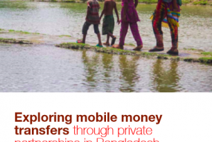 Exploring mobile money transfers through private partnerships in Bangladesh – CTP case study