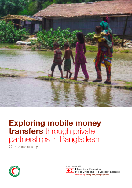 Bangladesh: Exploring mobile money transfers through private partnerships in Bangladesh - CTP case study