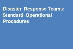 Disaster Response Teams: Standard Operational Procedures