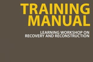 Disaster Recovery Toolkit: Training Manual – Learning Workshop on Recovery and Reconstruction
