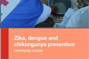 Zika, Dengue and Chikungunya Prevention Toolkit – Community Module