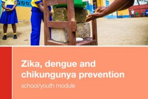 Zika, Dengue and Chikungunya Toolkit – School/Youth Module