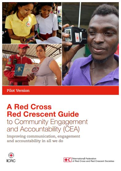 A Red Cross Red Crescent Guide to Community Engagement and Accountability (CEA)