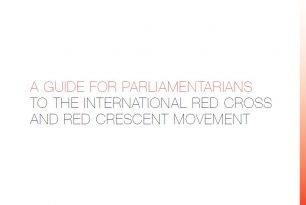 A Guide for Parliamentarians to the International Red Cross and Red Crescent Movement