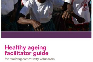 Healthy ageing facilitator guide for teaching community volunteers
