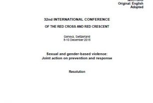 32nd International Conference Resolution on Sexual and Gender-Based Violence: Joint Action on Prevention and Response