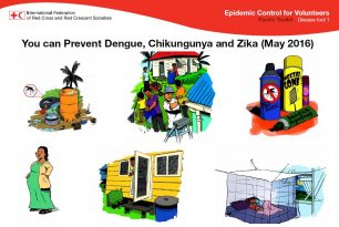 Epidemic Control for Volunteers – Pacific Toolkit – Disease Tool 1 You can Prevent Dengue, Chikungunya and Zika (May 2016)