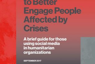 How to use social media to better engage people affected by crises