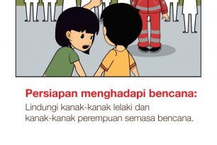 Preparing for disaster: Protecting girls and boys in disasters [Bahasa Malaysia]