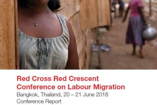 Red Cross Red Crescent Conference on Labour Migration | 20-21 June 2018 | Bangkok, Thailand