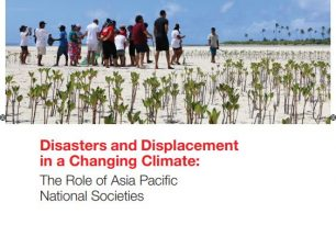 Disasters and Displacement in a Changing Climate: The Role of Asia Pacific National Societies