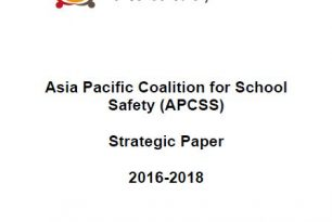 Asia Pacific Coalition for School Safety (APCSS) Strategic Paper 2016-2018