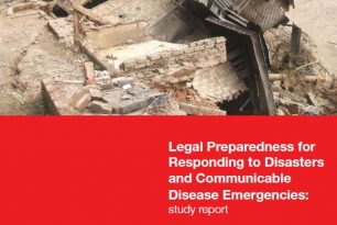 Legal Preparedness for Responding to Disasters and Communicable Disease Emergencies: Study Report