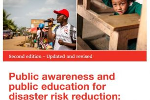 Public Awareness and Public Education for Disaster Risk Reduction: Action-oriented key messages for households and schools (2nd Edition)