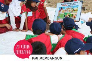 20 Cerita Perubahan – PMI Membangun Ketangguhan Indonesia